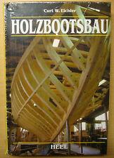 Holzbootsbau Holzboote selbst bauen Bootsbau Reparatur Pflege Curt Eichler Buch