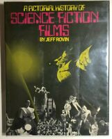 A PICTORIAL HISTORY OF SCIENCE FICTION FILMS by Jeff Rovin (1975) Citadel HC 1st
