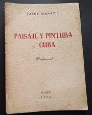 1957 Pintura Y Paisaje En Cuba Jorge Mañach Landscape & Painting in Cuba Arts