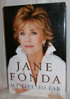 Jane Fonda MY LIFE SO FAR First ed Fine Hardcover DJ SIGNED Film Actor Biography