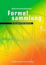 Duden Physik 11./12. Schuljahr. 2. Naturwissenschaftliche Formelsammlung für die