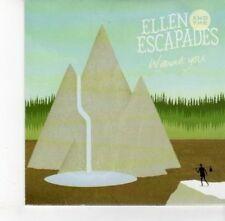 (DJ457) Ellen & The Escapades, Without You - 2012 DJ CD