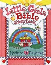 Little Girls Bible Storybook for Mothers and Daughters by Carolyn Larsen 2005 HC