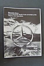 Mercedes 450sl  Owners Service Manual continuous injection system theory w107