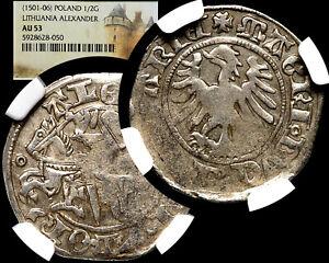 ALEXANDER I. The Jagiellonian 1501-06 LITHUANIA 1/2 Groschen NGC AU-53 / GGcoins