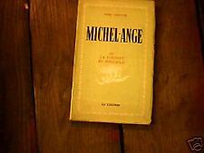 Fred Berence: Michel-Ange ou la volonté de puissance