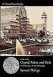Guide to the Crystal Palace and Park by Samuel Phillips (2008, Paperback)