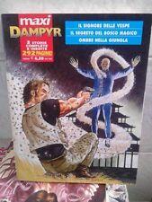 MAXI DAMPYR n. 1 - Ed BONELLI- 2009 - 3 storie inedite e complete