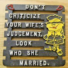Vintage Cast Aluminum Kitchen Wall Trivet DON'T CRITICIZE YOUR WIFE'S JUDGEMENT