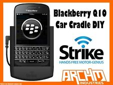 STRIKE ALPHA BLACKBERRY Q10 CAR CRADLE DIY - BUILT-IN FAST CHARGER SECURE HOLD