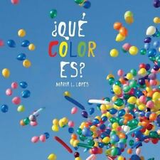 ? Que e' Color Es? by Maria Lopes (2013, Paperback)