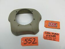 05 06 07 ESCAPE STEERING WHEEL BACK COVER TRIM SIDE ACCESS YL84-7804429-AFW TAN