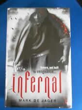 INFERNAL: SIGNED FIRST EDTION FIRST PRINT: SPECIAL LIMITED EDITION: NEW