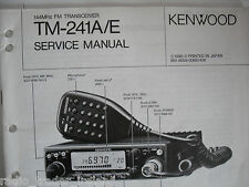 KENWOOD TM-241A/E (GENUINE SERVICE MANUAL ONLY)............RADIO_TRADER_IRELAND.