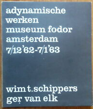 Wim T. Schippers - Ger van Elk - Adynamische werken - Fodor - 1963 - FLUXUs
