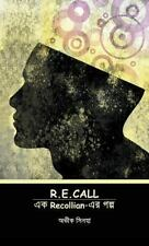R. E. call : ?? Recollian-?? ???? by Avik Sinha (2013, Paperback)