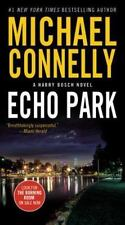 A Harry Bosch Novel: Echo Park 12 by Michael Connelly (2006, Hardcover, Large...