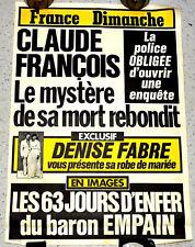 AFFICHE FRANCE DIMANCHE. CLAUDE FRANCOIS Le Mystère de sa Mort,  Denise FABRE...