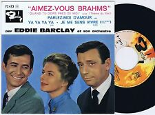 EDDIE BARCLAY AIMEZ-Vous Brahms French EP 45PS 1961 Ingrid Bergman /Yves Montand