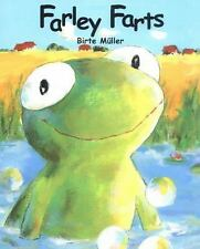 Farley Farts by Bruno Hachler and Birte Muller (2014, Hardcover)