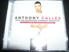 ANTHONY CALLEA ARIA Number 1 Hits In Symphony (Melbourne Symphony Orchestra) CD