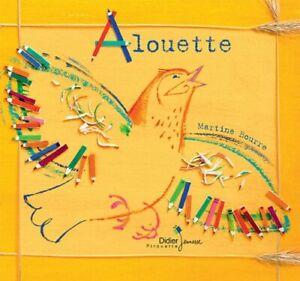 Alouette (Didier Jeunesse) | Album illustré pour enfants