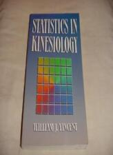 Statistics in Kinesiology-William J. Vincent