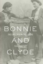 Bonnie and Clyde: The Lives Behind the Legend John MacRae Books