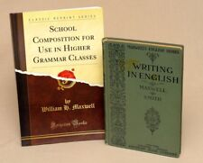 Maxwell Writing in English School and Composition Higher Grammar Homeschool Lot