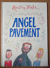 ANGEL PAVEMENT BY QUENTIN BLAKE HB BOOK 1ST FIRST EDITION 2004