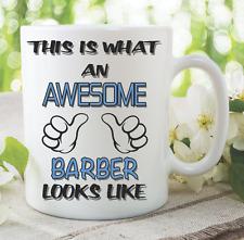 Novelty Mug Awesome Barber Coffee Funny Gift Hair Birthday Work Cup WSDMUG831