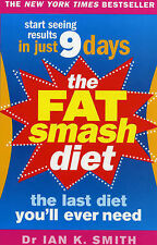 Ian K. Smith M.D. The Fat Smash Diet: The Last Diet You'll Ever Need Very Good B