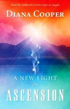 A New Light on Ascension by Diana Cooper (NEW)