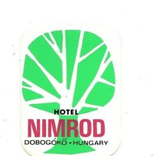 "Hotel Nimrod Dobogoko Hungary 1940's/50's Luggage Label/Sticker 3""X4"" Used Rare"
