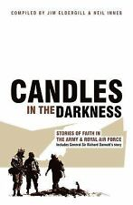CANDLES IN THE DARKNESS - ELDERGILL, JIM (COM)/ INNES, NEIL (COM) - NEW PAPERBAC