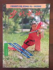 R23> I segreti del kung fu Wushu - Shaolin sanda taiji   - N 2 aprile 1993