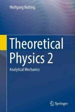 Theoretical Physics 2 : Analytical Mechanics by Wolfgang Nolting (2016, Hardcove
