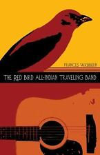 The Red Bird All-Indian Traveling Band (Sun Tracks)-ExLibrary