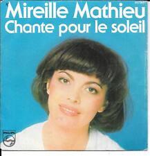"""45 TOURS / 7"""" SINGLE--MIREILLE MATHIEU--CHANTE POUR LE SOLEIL1978"""