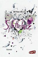 Splitterherz von Belitz, Bettina   Buch   Zustand gut