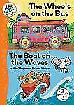 The Wheels on the Bus; The Boat on the Waves (2013, Paperback)