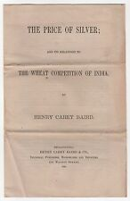 1885 THE PRICE OF SILVER Henry Carey Baird INDIA WHEAT COMPETITION Economics