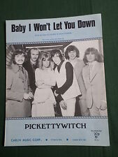 ORIGINAL SHEET MUSIC- PICKETTYWITCH - BABY I WON'T LET YOU DOWN