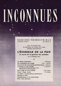 inconnues cahiers trimestriels (1ère année n°3, 1950 ) l'évangile de la paix