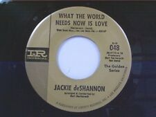 "JACKIE deSHANNON ""WHAT THE WORLD NEEDS NOW IS LOVE"" 45 MINT OLDIE"