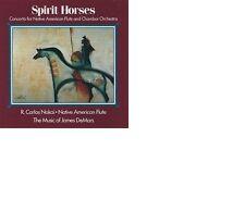 Spirit Horses the Music of Carlos Nakai & James DeMars Mark sunkett native flute
