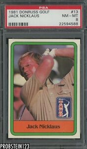 1981 Donruss Golf #13 Jack Nicklaus PSA 8 NM-MT