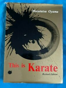 This Is Karate Hardback Book - Masutatsu Oyama. FREE P+P