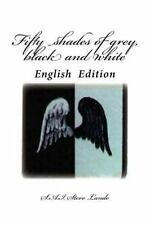 Fifty Shades of Grey, Black and White : English Edition by Steve Lando (2015,...