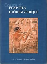 Cours d'Egyptien Hiéroglyphique - Pierre Grandet & Bernard Mathieu